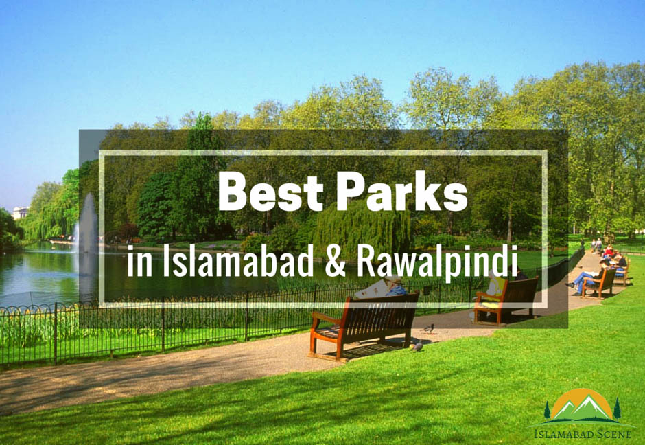 Best Parks in twin cities of Islamabad and Rawalpindi