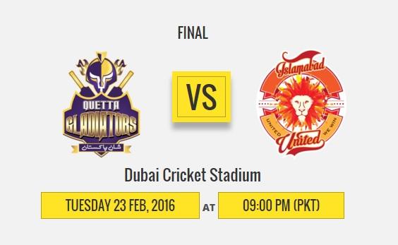 Islamabad versus Quetta in PSL final